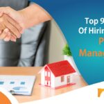Top 9 benefits of hiring an NRI Property Management Service?